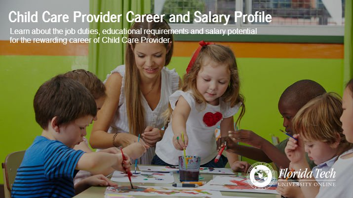 Child Care Provider Career and Salary Profile – Florida Tech Online